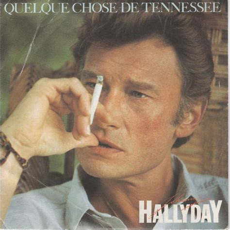 Quelque chose de tennessee by Johnny Hallyday, SP with