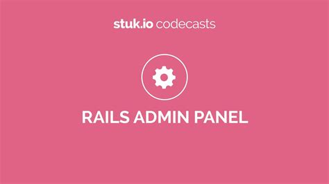 Codeplace | Build a Ruby on Rails Admin Panel using rails